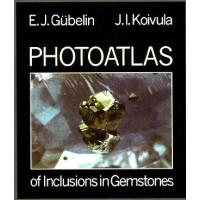 Photoatlas of Inclusions in Gemstones Volume I